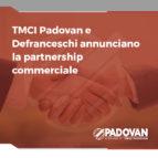 Partnership TMCI Padovan - Defranceschi