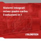 Sistemi integrati mixer-pasto-carbo