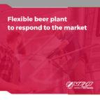 Flexible beer plant